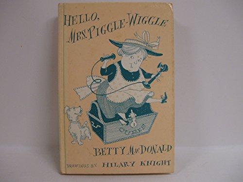 9780397303649: Hello, Mrs. Piggle-Wiggle