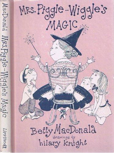 9780397303847: Mrs. Piggle Wiggle's Magic