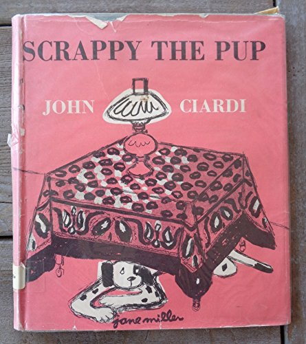 Scrappy the Pup by Ciardi, John: John Ciardi