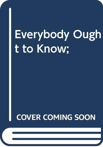 Everybody Ought to Know;: Nash, Ogden