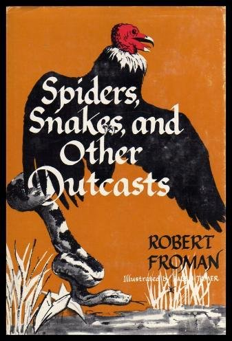 Spiders, Snakes, And Other Outcasts: Froman, Robert