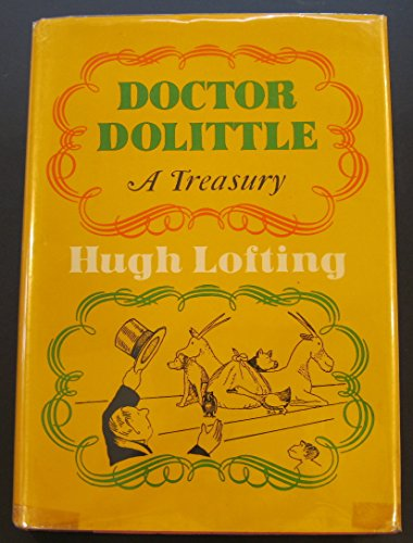 9780397309375: Doctor Dolittle: A Treasury