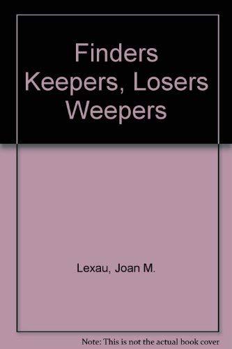 Finders Keepers, Losers Weepers: Joan M. Lexau