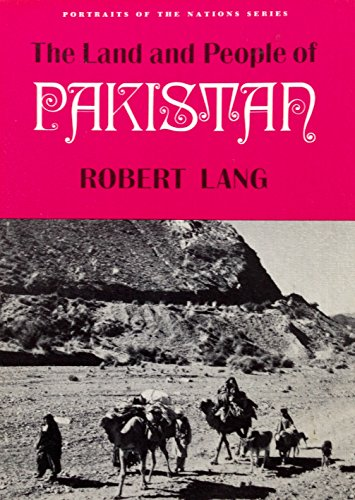9780397310180: The land and people of Pakistan (Portraits of the nations series)