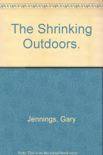 The shrinking outdoors: Jennings, Gary