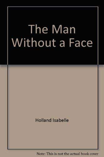 9780397312115: The Man Without a Face