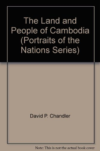 9780397312351: The land and people of Cambodia, (Portraits of the nations series)