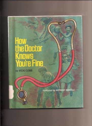 How the Doctor Knows You're Fine (0397312407) by Cobb, Vicki