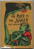 The Rope in the Jungle: Jennings, Gary