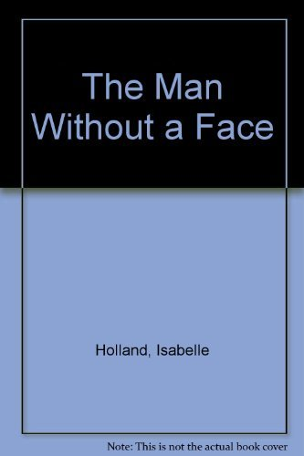 9780397312863: Title: The man without a face