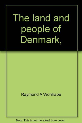 The land and people of Denmark, (Portraits: Raymond A Wohlrabe