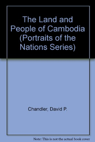 9780397313211: The Land and People of Cambodia (Portraits of the Nations Series)