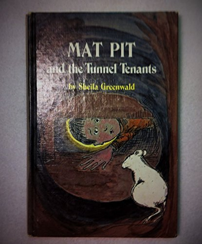 9780397313792: Mat Pit and the Tunnel Tenants