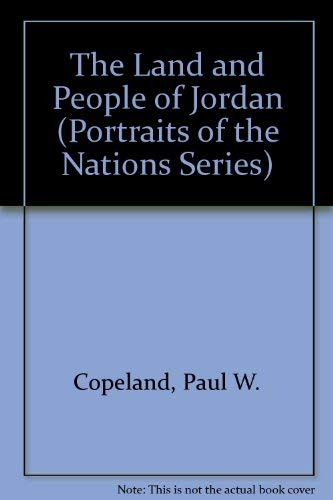 The Land and People of Jordan (Portraits: Paul W. Copeland,
