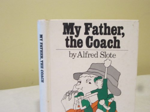 9780397314133: My Father, the Coach