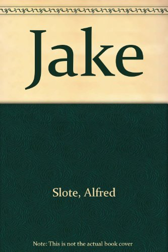 9780397314140: Jake