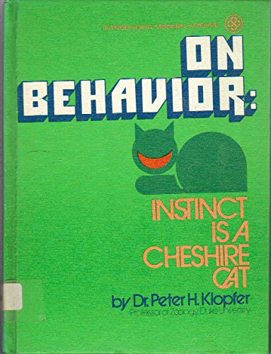 9780397314492: On Behavior: Instinct Is a Cheshire Cat (Introducing Modern Science)
