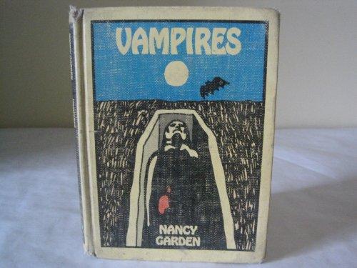 Vampires (The Weird and Horrible Library): Garden, Nancy