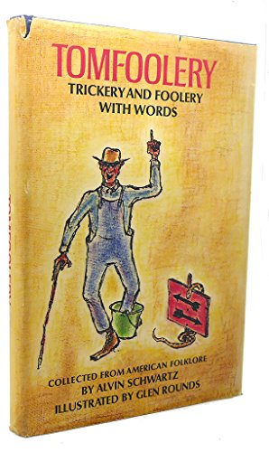 9780397314669: Tomfoolery: Trickery and Foolery With Words