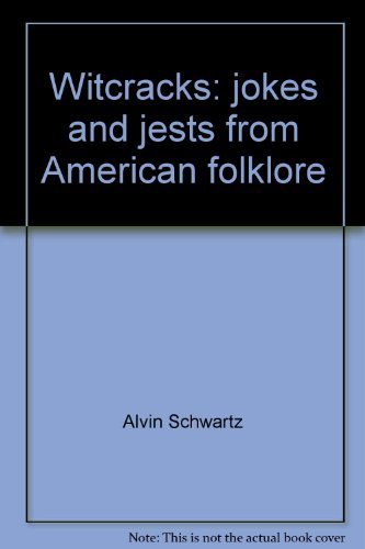 9780397314768: Witcracks: jokes and jests from American folklore
