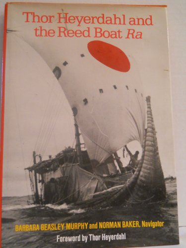 9780397315031: Thor Heyerdahl and the Reed Boat Ra