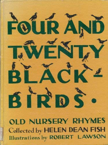 9780397315468: Four and Twenty Blackbirds: A Collection of Old Nursery Rhymes