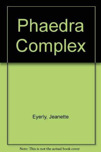 9780397315895: Phaedra Complex