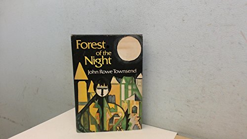 Forest of the night: John Rowe Townsend