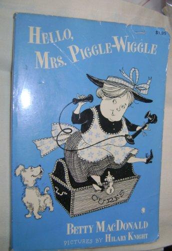 9780397317080: Hello, Mrs. Piggle-Wiggle