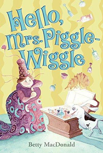 9780397317158: Hello, Mrs. Piggle Wiggle