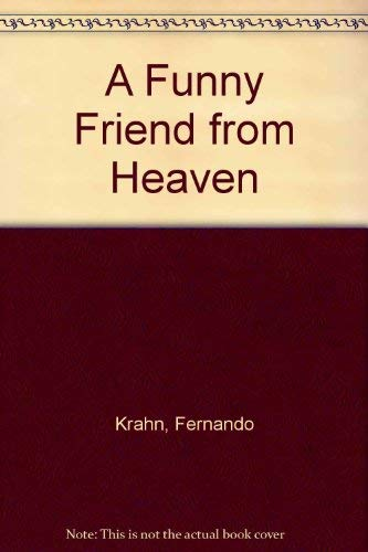 A Funny Friend from Heaven: Krahn, Fernando