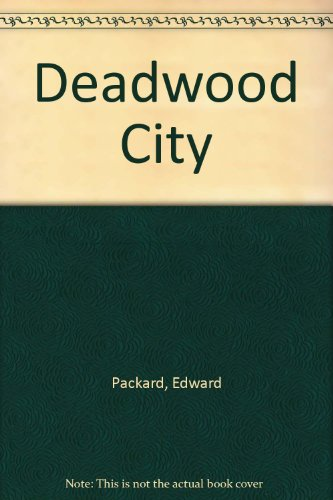9780397317981: Deadwood City