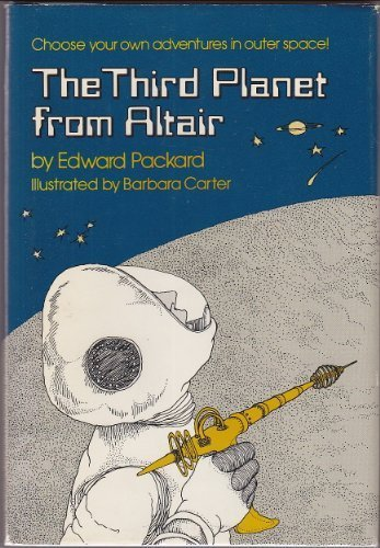 Third Planet from Altair (0397318278) by Barbara Carter; Edward Packard