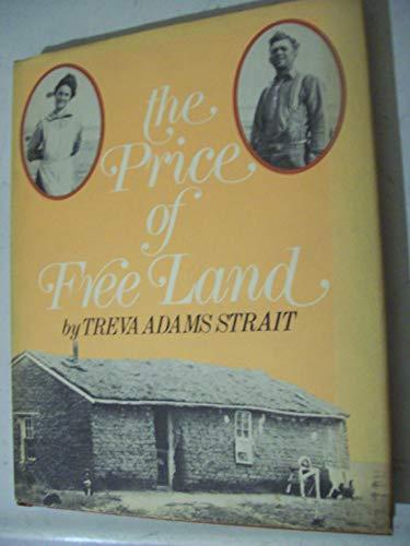 9780397318360: Price of Free Land