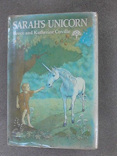 9780397318728: Sarah's unicorn (A Lippincot I-like-to-read book)