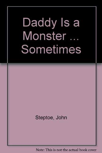 9780397318933: Daddy Is a Monster ... Sometimes