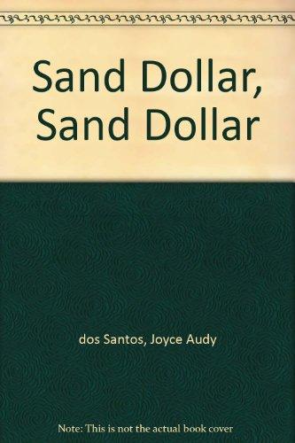 9780397318940: Sand Dollar, Sand Dollar