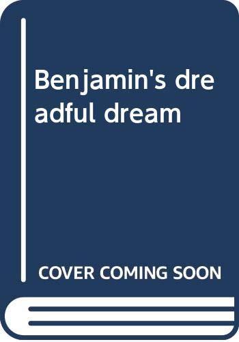 9780397319022: Benjamin's dreadful dream