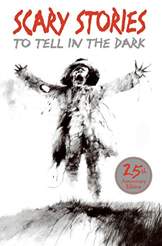 9780397319268: Scary Stories to Tell in the Dark 25th Anniversary Edition (Scary Stories Scary Stories)