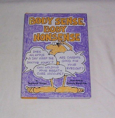 9780397319435: Body sense/body nonsense