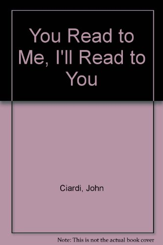 9780397319688: You Read to Me, I'll Read to You
