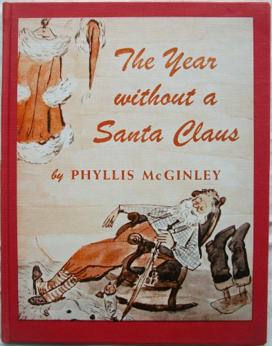 9780397319695: The Year Without a Santa Claus