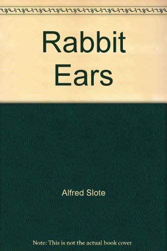 9780397319886: Rabbit ears