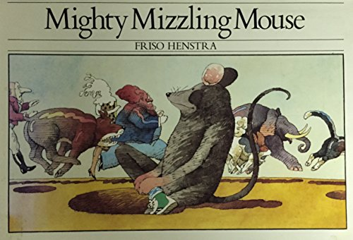 Mighty Mizzling Mouse: Henstra, Friso, Henstra,