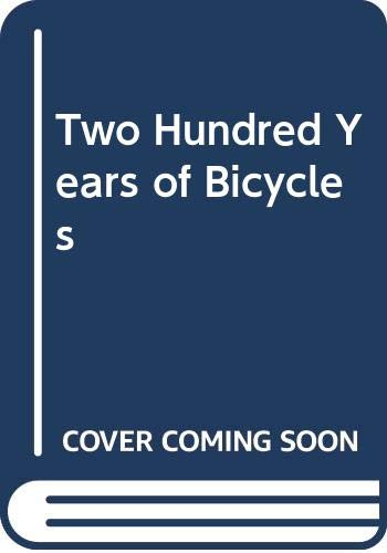 Two Hundred Years of Bicycles (0397320086) by Murphy, Jim