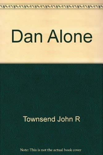 Dan Alone: Townsend, John Rowe