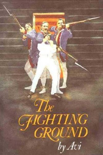9780397320738: [( The Fighting Ground )] [by: Avi] [Apr-1984]