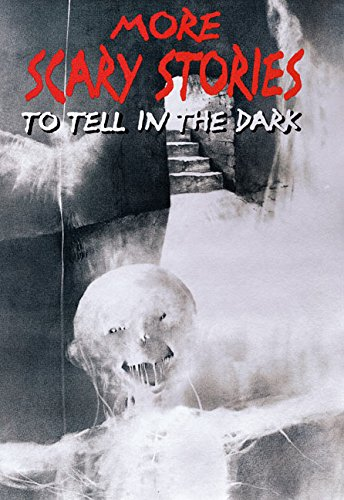 More Scary Stories to Tell in the Dark (Scary Stories Scary Stories): Schwartz, Alvin
