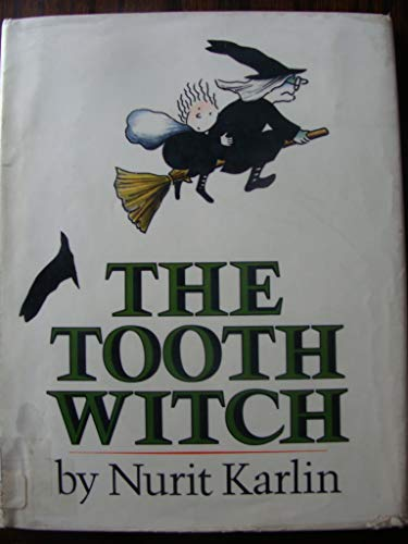 9780397321193: The tooth witch