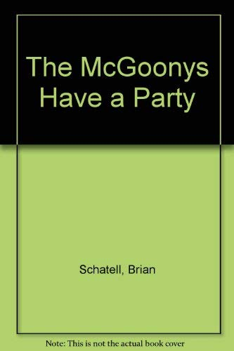 9780397321247: The McGoonys Have a Party